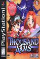 Thousand Arms (Cd) For The PlayStation (US Version)