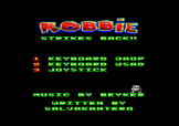Robbie Strikes Back Loading Screen For The Amstrad CPC464/664