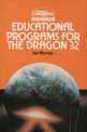 Educational Programs For The Dragon 32 (Book) For The Dragon 32