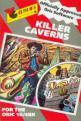 Killer Caverns (Cassette) For The Oric 16K